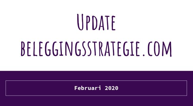 Update beleggingsstrategie.com februari 2020