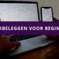 Indexbeleggen voor beginners