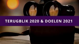 Terugblik 2020 & doelen 2021