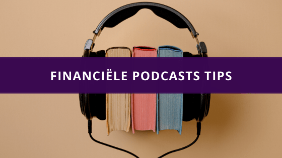 Financiële podcasts tips