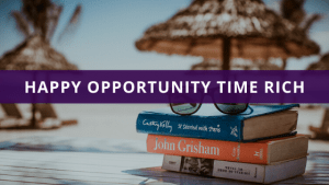 _Happy Opportunity Time Rich