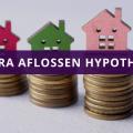 Extra aflossen hypotheek