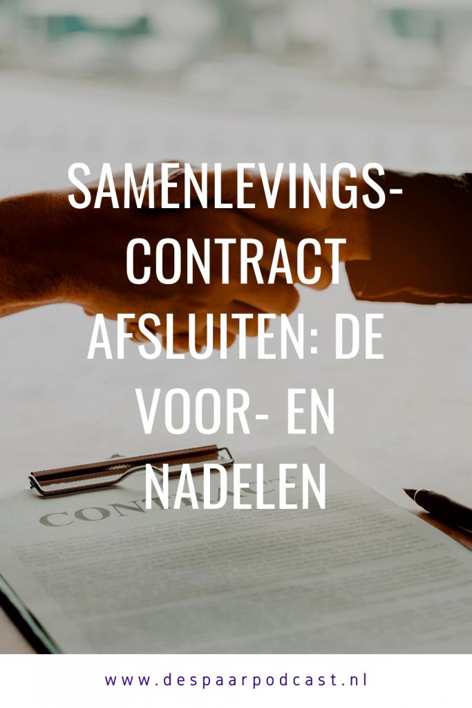 Samenlevingscontract afsluiten: de voor- en nadelen