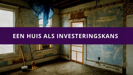 een huis als investeringskans